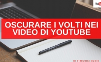 Oscurare i volti nei video di YouTube
